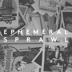 Ephemeral_Sprawl_image